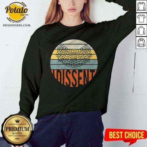 Nice I Dissent Quote Vintage RBG Sweatshirt - Design By Potatotees.com