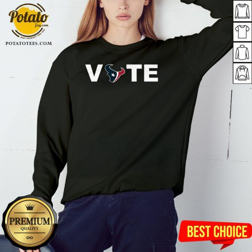 Official Houston Texans Vote Tee Sweatshirt - Design By Potatotees.com