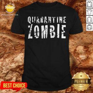 Official Quarantine Zombie Shirt - Design By Potatotees.com