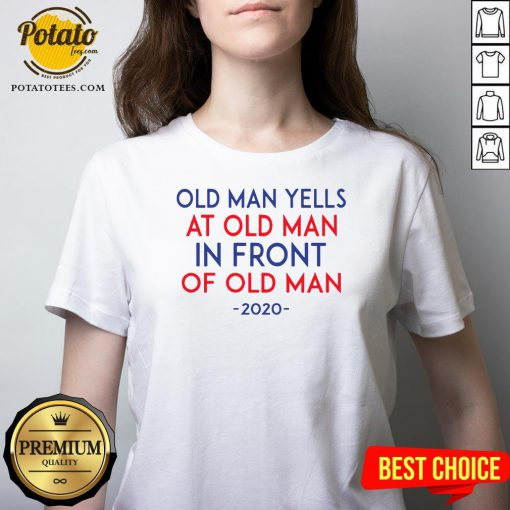 Old Man Yells At Old Man In Front Of Old Man 2020 V-neck