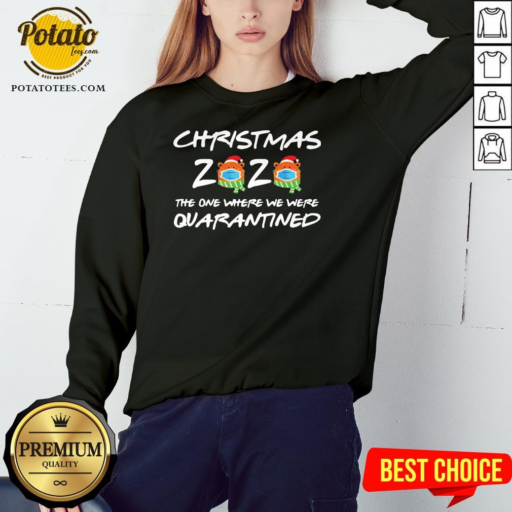 Perfect Christmas 2020 The One Where We Were Quarantined Sweatshirt - Design By Potatotees.com