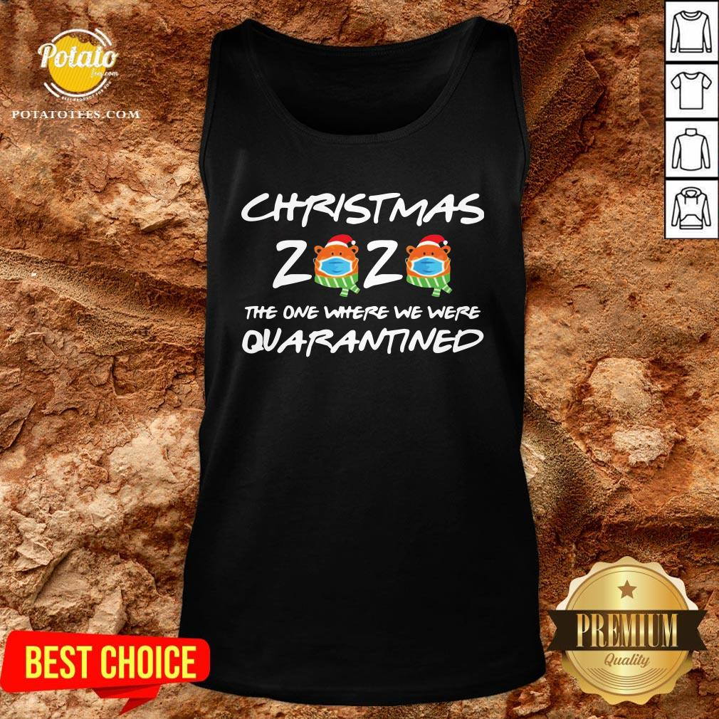 Perfect Christmas 2020 The One Where We Were Quarantined Tank Top - Design By Potatotees.com