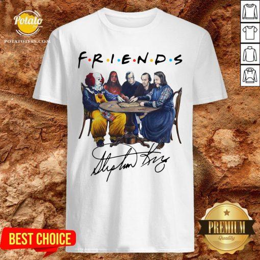 Perfect Stephen King Friends Signature Shirt - Design By Potatotees.com