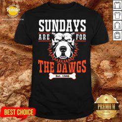 Pretty Sundays Are For The Dawgs Cleveland Shirt - Design By Potatotees.com