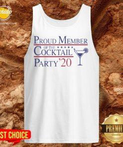 Proud Member Of The Cocktail Party 2020 Tank Top - Design By Potatotees.com