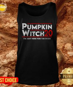 Pumpkin Witch Halloween Election 2020 I'm Just Here For The Boos Tank Top - Design By Potatotees.com