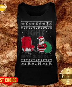 Santa Claus Ight Imma Sled Out Christmas Tank Top - Design By Potatotees.com