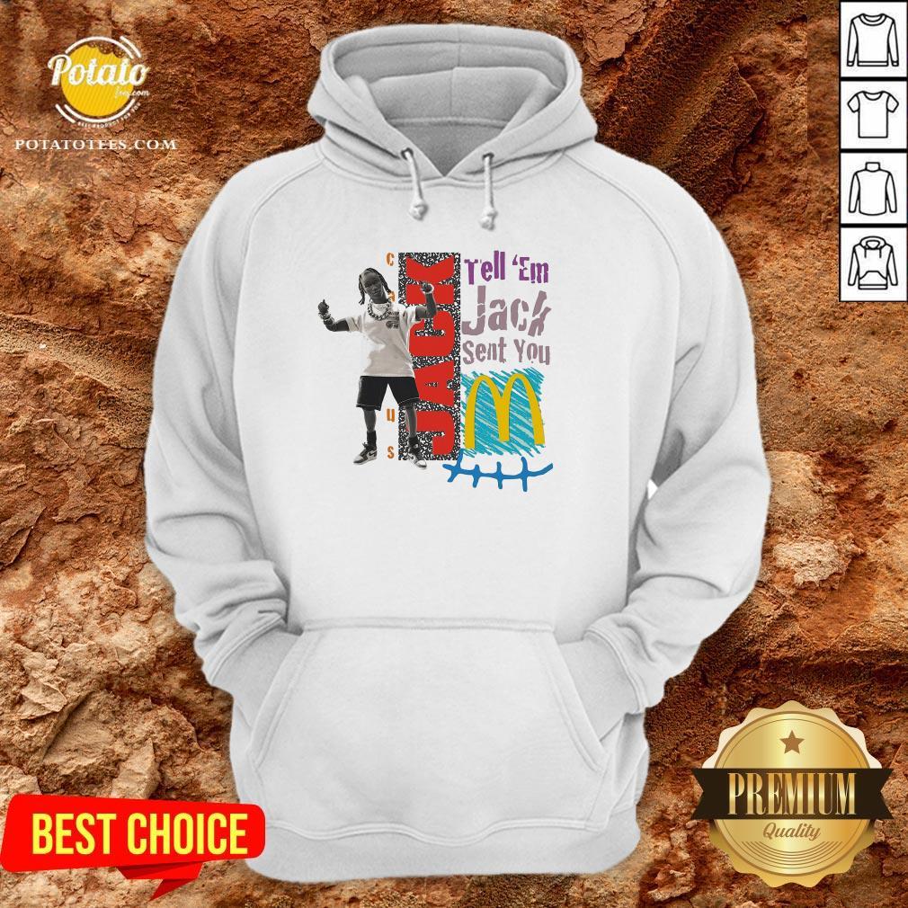 Tell Em Jack Sent You Blue Hoodie - Design By Potatotees.com