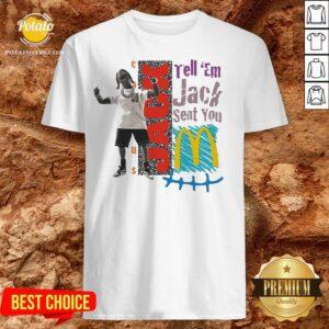 Tell Em Jack Sent You Blue Shirt - Design By Potatotees.com