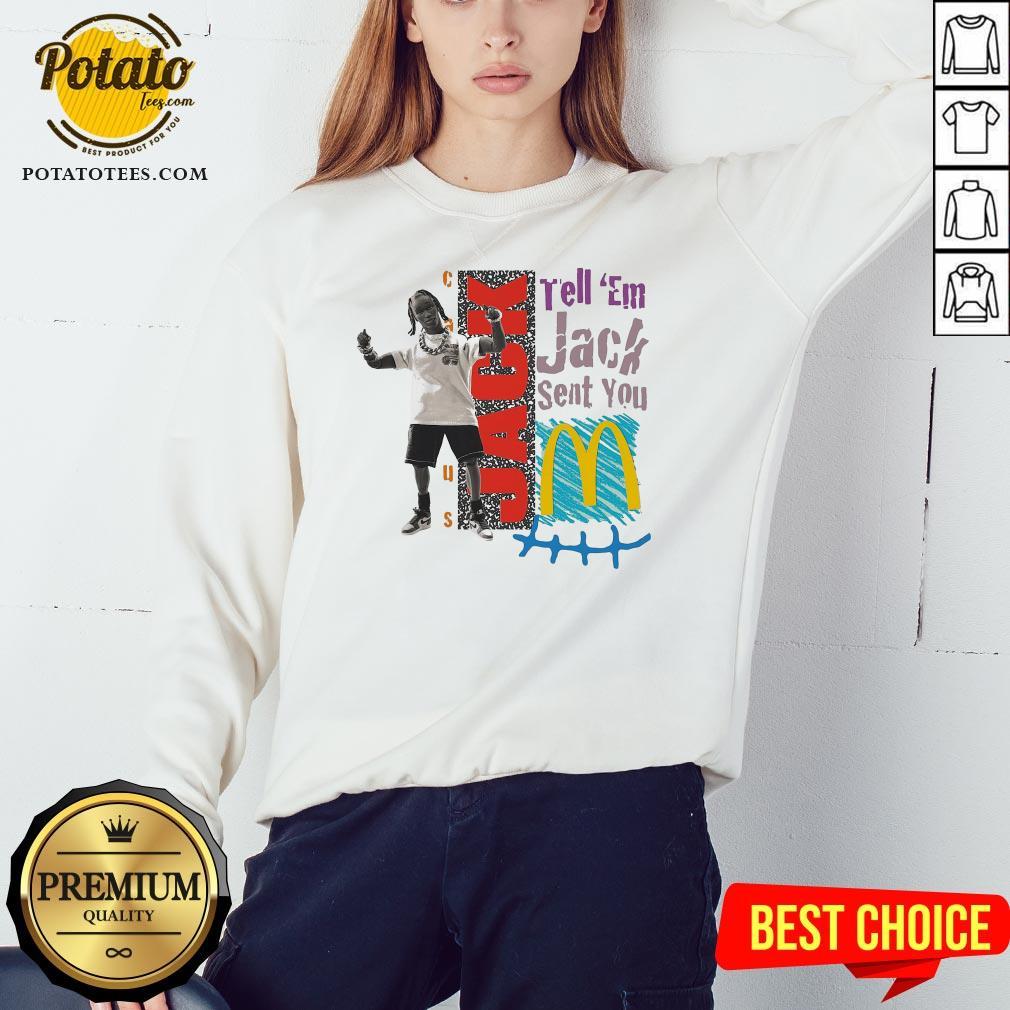 Tell Em Jack Sent You Blue Sweatshirt - Design By Potatotees.com