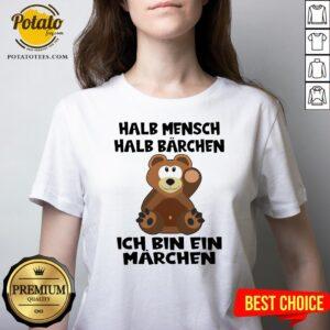 Top Halb Mensch Halb Bärchen Bin Ein Märchen V-neck - Design By Potatotees.com