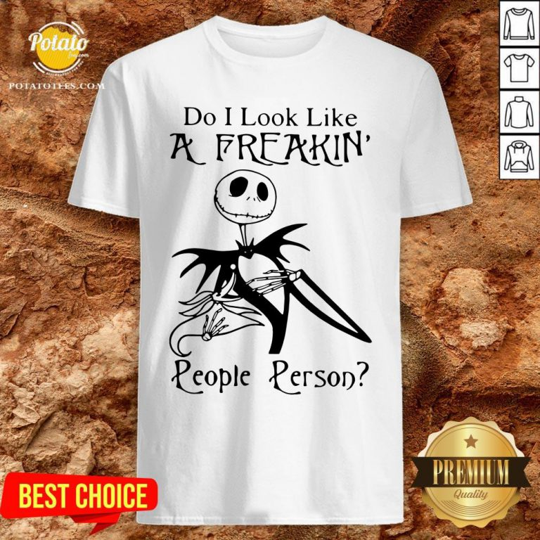 Top Jack Skellington Do I Look Like A Freaking People Person Shirt - Design By Potatotees.com