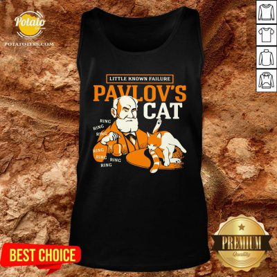 Top Little Known Failure Pavlov's Cat Ring Ring Ring Ring Tank Top - Design By Potatotees.com