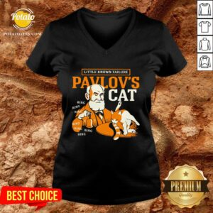 Top Little Known Failure Pavlov's Cat Ring Ring Ring Ring V-neck - Design By Potatotees.com
