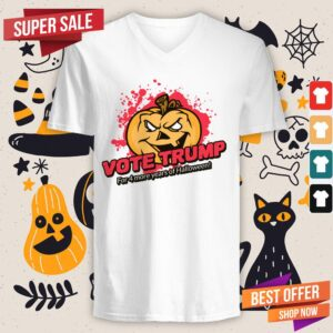Vote Trump For 4 More Years Of Halloween V-neck