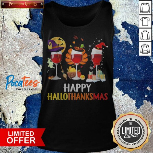 Wine Halloween Thanksgiving Christmas Happy Hallothanksmas Tank Top - Design By Potatotees.com