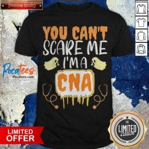You Cant Scare Me I'm A CNA Halloween Nurse Shirt - Design By Potatotees.com