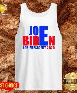 Awesome For President 2020 Joe Biden Win Trump Tank Top - Design By Potatotees.com