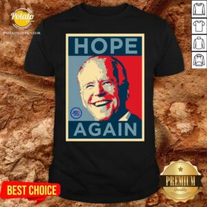 Beautiful Biden 2020 Hope Again Obama Style President Shirt - Design By Potatotees.com