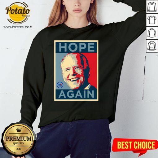 Beautiful Biden 2020 Hope Again Obama Style President Sweatshirt - Design By Potatotees.com