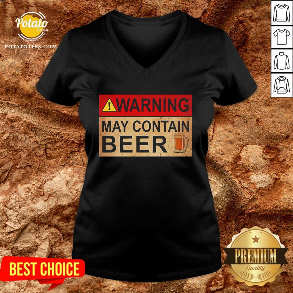 Cute Beer Warning May Contain Beer Funny V-neck - Design By Potatotees.com