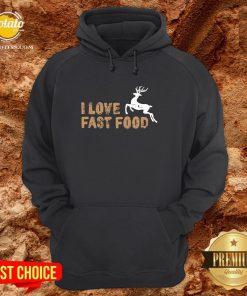 Funny I Love Fast Food Hunting Hoodie - Design By Potatotees.com