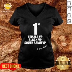 Good Kamala Harris First Female Black South Asian Vice President V-neck - Design By Potatotees.com