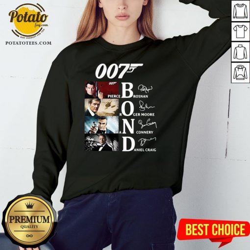 Great 007 Pierce Brosnan Roger Moore Sean Connery Daniel Craig Signature Sweatshirt - Design By Potatotees.com