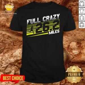 Happy Crazy 262 Miles For Marathon Runner Shirt - Design By Potatotees.com