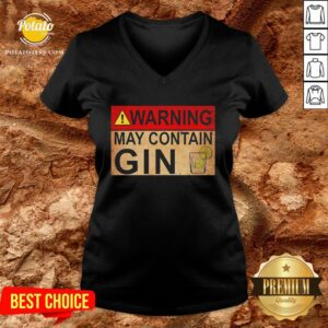 Happy Warning May Contain Gin Wine Funny V-neck - Design By Potatotees.com
