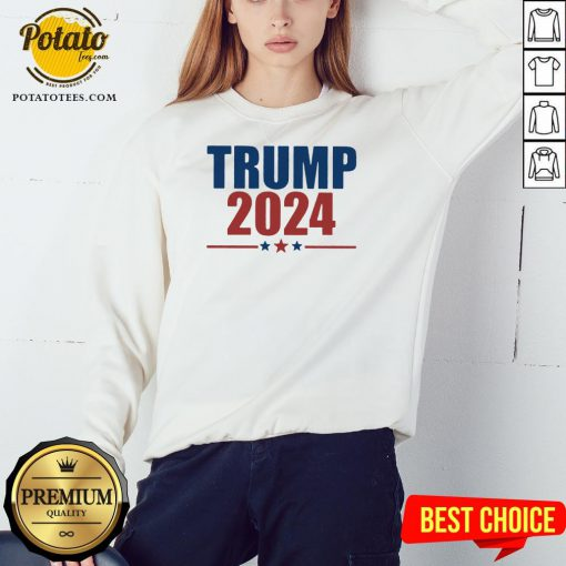 Hot Donald Trump 2024 Sweatshirt - Design By Potatotees.com