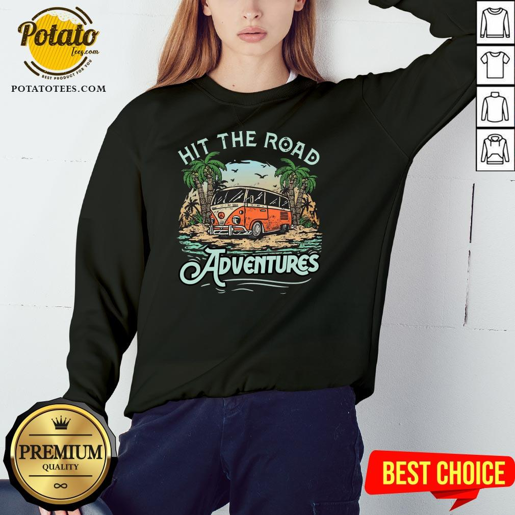 Hot Hit The Road Adventures Sweatshirt - Design By Potatotees.com