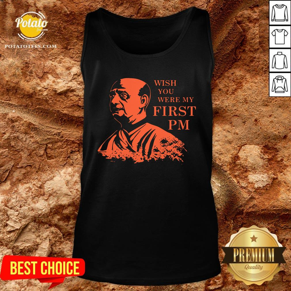 Love Bhaiya Sardar Patel Wish You Were My First Pm Tank Top - Design By Potatotees.com