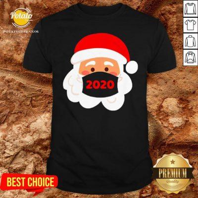 Nice Santa Claus Wearing Face Mask 2020 Christmas Shirt - Design By Potatotees.com