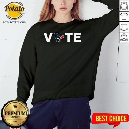 Official Houston Texans Vote Sweatshirt - Design By Potatotees.com