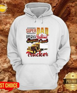 Official Super Dad Super Husband Super Cool Trucker Hoodie - Design By Potatotees.com