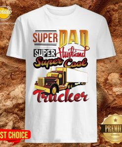 Official Super Dad Super Husband Super Cool Trucker Shirt - Design By Potatotees.com