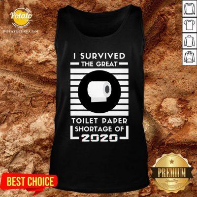 Original I Survived The Great Toilet Paper Shortage Of 2020 Quarantine Tank Top - Design By Potatotees.com