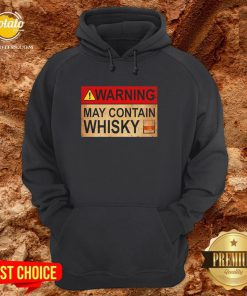 Premium Warning May Contain Whisky Wine Funny Hoodie - Design By Potatotees.com