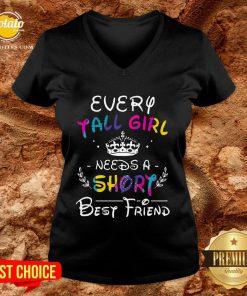 Pretty Every Tall Girl Needs A Short Best Friend V-neck - Design By Potatotees.com
