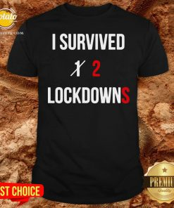 Pretty I Survived 2 Lockdowns Shirt - Design By Potatotees.com