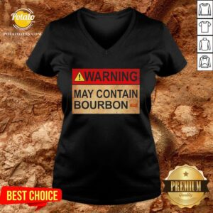 Top Wine Warning May Contain Bourbon V-neck - Design By Potatotees.com