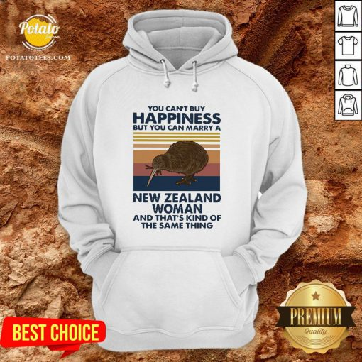 Top You Can't Buy Happiness But You Can Marry A New Zealand Woman And That's Kind Of The Same Thing Hoodie - Design By Potatotees.com