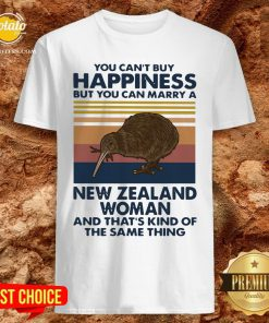 Top You Can't Buy Happiness But You Can Marry A New Zealand Woman And That's Kind Of The Same Thing Shirt - Design By Potatotees.com
