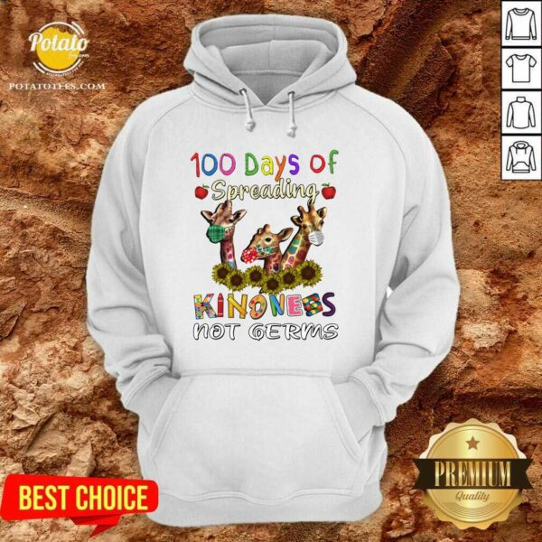 100th Day Of Of Spreading Kindness Not Germs Hoodie- Design by Potatotees.com