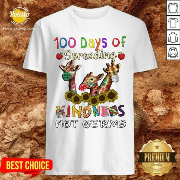 100th Day Of Of Spreading Kindness Not Germs Shirt - Design by Potatotees.com