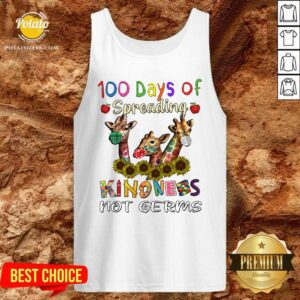 100th Day Of Of Spreading Kindness Not Germs Tank-Top - Design by Potatotees.com