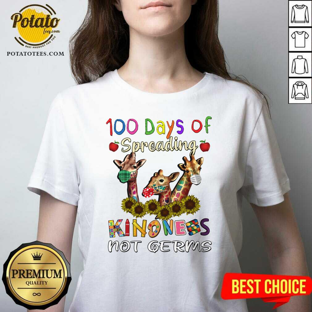 100th Day Of Of Spreading Kindness Not Germs V-neck - Design by Potatotees.com