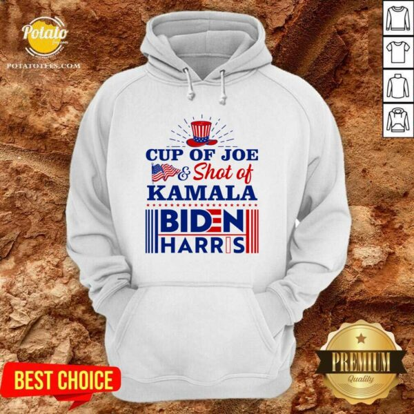 American Flag Cup Of Joe And Shot Of Kamala Biden Harris Hoodie - Design by Potatotees.com