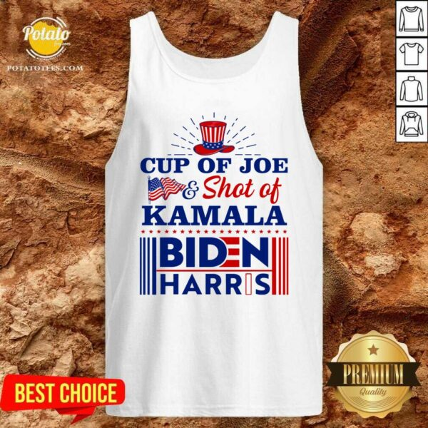 American Flag Cup Of Joe And Shot Of Kamala Biden Harris Tank-Top - Design by Potatotees.com